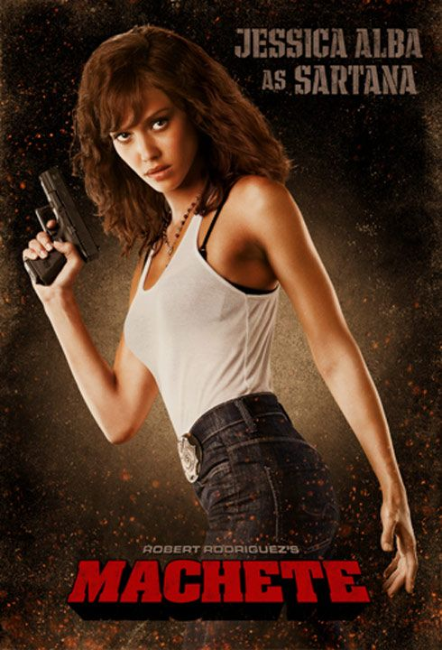 jessica alba machete hot. Jessica Alba is equally as hot